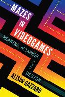 Mazes in Videogames PDF