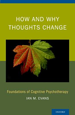 How and Why Thoughts Change PDF