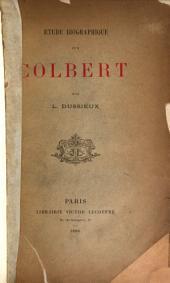 Étude biographique sur Colbert