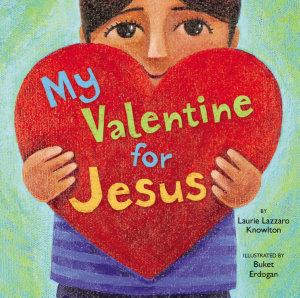 My Valentine for Jesus