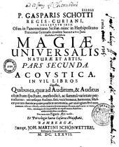 P. Gasparis Schotti,... Magia universalis magiae et artis