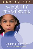 Equity 101  The Equity Framework PDF