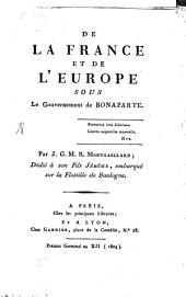 De la France et de l'Europe sous le gouvernement de Bonaparte