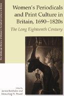 Women s Periodicals and Print Culture in Britain  1690 1820s