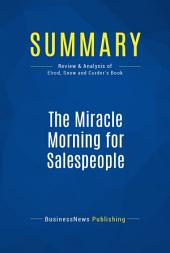 Summary: The Miracle Morning for Salespeople: Review and Analysis of Elrod, Snow and Corder's Book