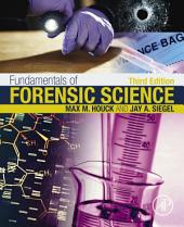 Fundamentals of Forensic Science: Edition 3