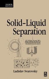 Solid-Liquid Separation: Edition 4
