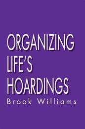 Organizing Life's Hoardings