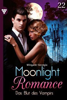 Moonlight Romance 22     Romantic Thriller PDF