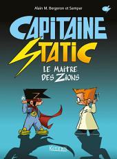 Capitaine Static T04: Le maître des Zions