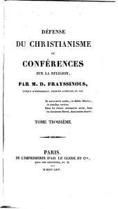 Defense du christianisme ou conferences sur la religion: Volume3