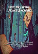 Gravity Falls Drawing Guide