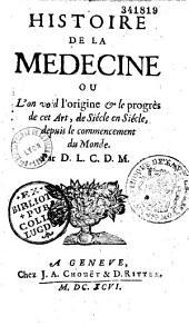 Histoire de la médecine par Daniel Leclerc