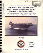 Developing Home Port Facilities for Three NIMITZ-class Aircraft Carriers in Support of the U.S. Pacific Fleet, (CA, WA, HI)