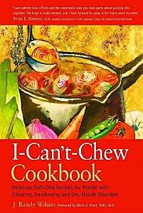 The I Can t Chew Cookbook Book