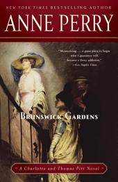 Brunswick Gardens: A Charlotte and Thomas Pitt Novel