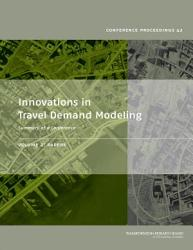 Innovations in Travel Demand Modeling  Papers PDF
