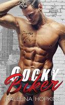 Cocky Biker