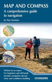 Map and Compass: A comprehensive guide to navigation, Edition 2