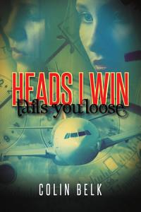 HEADS I WIN tails you loose