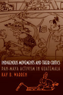 Indigenous Movements and Their Critics