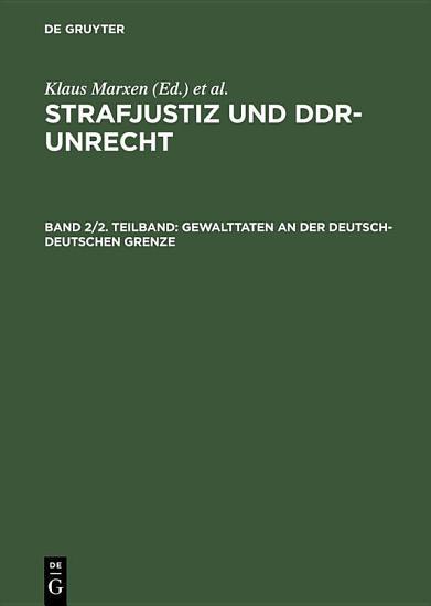 Gewalttaten an der deutsch deutschen Grenze PDF