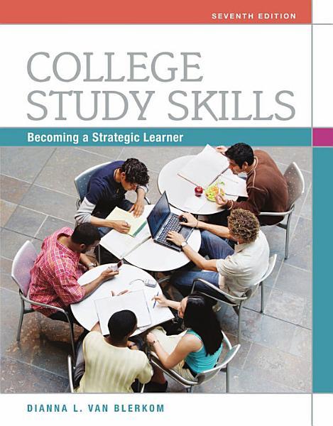 College Study Skills  Becoming a Strategic Learner