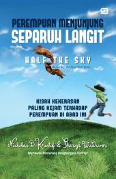 Perempuan Menjunjung Separuh Langit