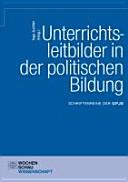 Unterrichtsleitbilder in der politischen Bildung PDF
