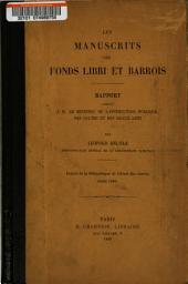 Les manuscrits des fonds libri et Barrois: rapport ...