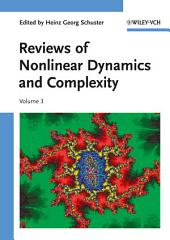 Reviews of Nonlinear Dynamics and Complexity: Volume 3