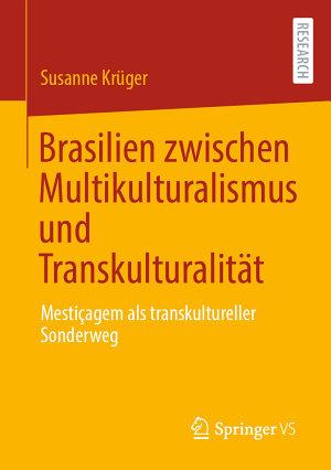 Brasilien zwischen Multikulturalismus und Transkulturalit  t PDF