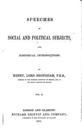 Works of Henry, Lord Brougham: Speeches on social and political subjects