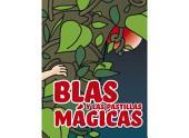 Blas y las Pastillas Mágicas