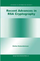 Recent Advances in RSA Cryptography