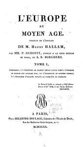 L'Europe au Moyen Age: Volume1