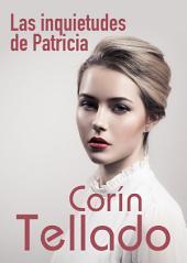 Las inquietudes de Patricia