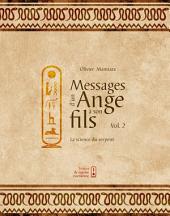 Message d'un Ange à son fils Vol. 2: La science du serpent