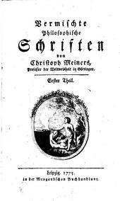 Vermischte Philosophische Schriften: Band 1