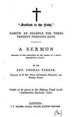 Stedfast in the faith   Naboth an example for these present perilous times  a sermon PDF
