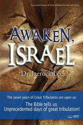 Awaken, Israel