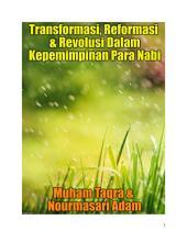 Transformasi, Reformasi & Revolusi Dalam Kepemimpinan Para Nabi