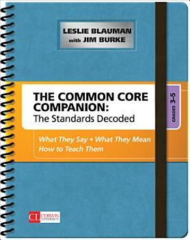 The Common Core Companion  The Standards Decoded  Grades 3 5 PDF