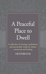 A Peaceful Place to Dwell