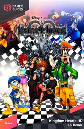 Kingdom Hearts HD 1.5 ReMix - Strategy Guide