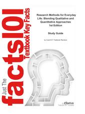 Research Methods for Everyday Life, Blending Qualitative and Quantitative Approaches