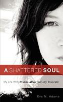 A Shattered Soul PDF
