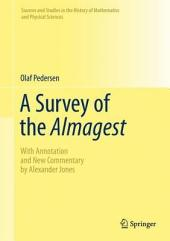 A Survey of the Almagest: With Annotation and New Commentary by Alexander Jones