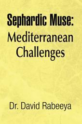 Sephardic Muse: Mediterranean Challenges