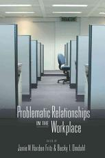 Problematic Relationships in the Workplace PDF